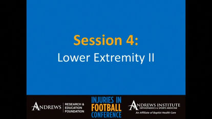 Injuries in Football 2019: Lower Extremity II